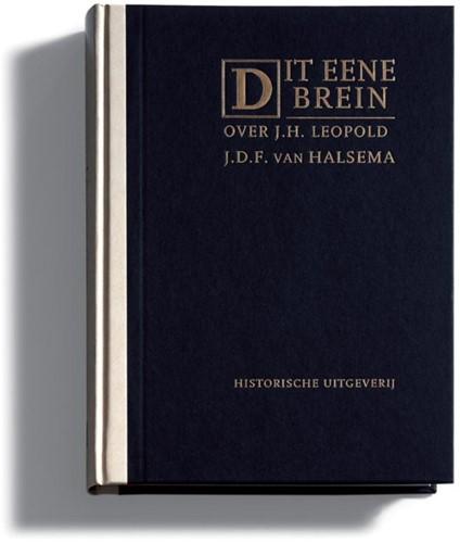 Dit eene brein -opstellen over werk en dichter schap van J.H. Leopold Halsema, J.D.F. van