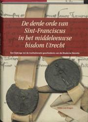 Middeleeuwse studies en bronnen De derde -een bijdrage tot de institutio nele geschiedenis van de Moder Engen, H. van