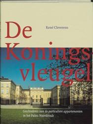 DE KONINGSVLEUGEL -GESCHIEDENIS VAN DE PARTICULIE RE APPARTEMENTEN IN HET PALEIS CLEVERENS, R.