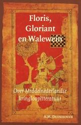 Middeleeuwse studies en bronnen Floris, -over Middelnederlandse kringlo opliteratuur Duinhoven, A.M.