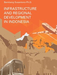 Infrastructure and regional development Susantono, Bambang