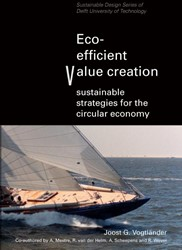 Eco-efficient value creation -sustainable strategies for the circular economy Vogtlander, Joost G.