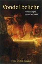 Vondel belicht -voorstellingen van soevereinit eit Korsten, F.W.