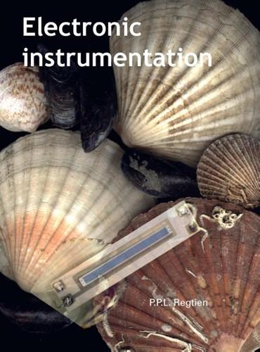 Electronic instrumentation Regtien, P.P.L.