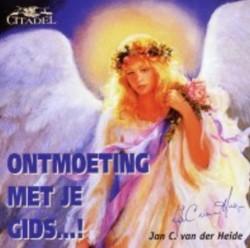 Ontmoeting met je gids ...! Heide, J.C. van der