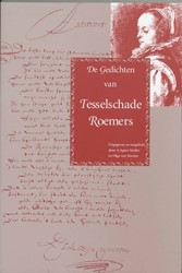 De gedichten van Tesselschade Roemers Roemers, T.