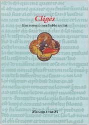 Cliges -een roman over liefde en wapen feiten van omstreeks 1176 Troyes, C. de