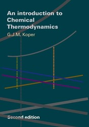INTRODUCTION TO CHEMICAL THERMODYNAMICS KOPER, G.J.M.