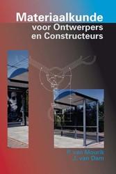 Materiaalkunde voor ontwerpers en constr Mourik, P.