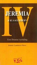 Jeremia & Klaagliedern -Een Drentse vertaling Lambers-Niers, Jennie