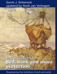 INTRODUCTION TO BED, BANK AND SHORE PROT -ENGINEERING THE INTERFACE OF S OIL AND WATER SCHIERECK, GERRIT JAN