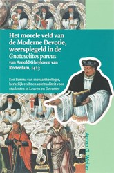 Middeleeuwse studies en bronnen Het more -een Summa van moraaltheologie, kerkelijk recht en spirituali Weiler, A.G.