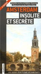Amsterdam Insolite et secrete Eys, Marjolijn van