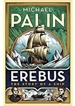 Erebus: The Story of a Ship Palin, Michael