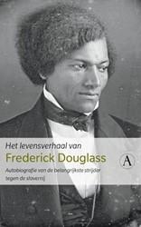 Het levensverhaal van Frederick Douglass -Autobiografie van de belangrij kste strijder tegen de slavern Douglass, Frederick