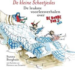De kleine Scheetjesles -De leukste voorleesverhalen ov er de bende van vier Borghuis, Sunna