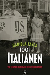 1001 Italianen -vijf eeuwen immigratie in de N ederlanden Tasca, Daniela