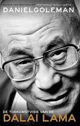 De kracht van het goede -De toekomstvisie van de Dalai Lama Goleman, Daniel