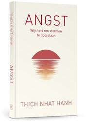 Angst -Wijsheid om stormen te doorsta an Thich Nhat Hanh
