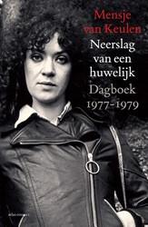 Neerslag van een huwelijk -Dagboek 1977-1979 Keulen, Mensje van
