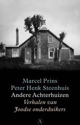 Andere Achterhuizen -verhalen van Joodse onderduike rs Prins, Marcel