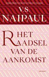 Het raadsel van de aankomst Naipaul, V.S.