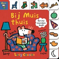 Bij Muis thuis -Eerste woordjes boek Cousins, Lucy