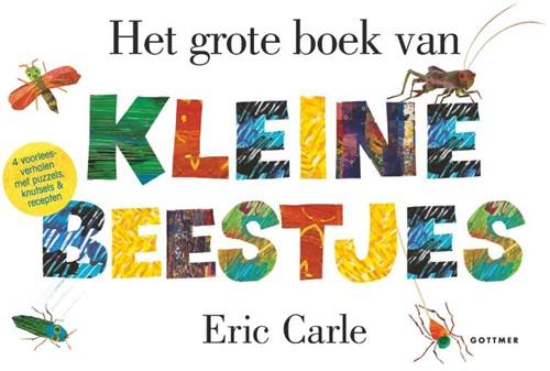 Het grote boek van kleine beestjes Carle, Eric