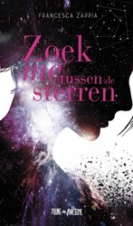 Zoek me tussen de sterren Zappia, Francesca