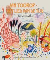 Jan Toorop - Het lied van de tijd Crowther, Kitty