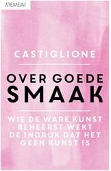 Over goede smaak Castiglione, Baldassar