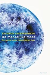 De menselijke maat -de aarde over tienduizend jaar Kroonenberg, Salomon