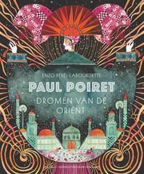 Paul Poiret -dromen van de Orient Peres-Labourdette, Enzo