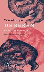 De beren en andere verhalen (POD) -en andere verhalen Garsjin, Vsevolod