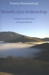 Benedictijns leiderschap -De regel van Benedictus als in spiratiebron Nieuwenhuijs, Yvonne