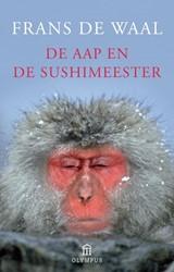 Olympus Pockets De aap en de sushimeeste -culturele bespiegelingen van e en primatoloog Waal, Frans de
