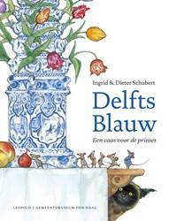 Delfts Blauw [editie 2017] -Een vaas voor de prinses Schubert, Dieter