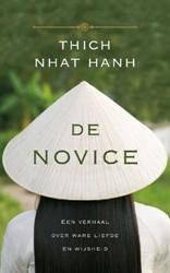 De novice -Een verhaal over ware liefde e n wijsheid Thich Nhat Hanh