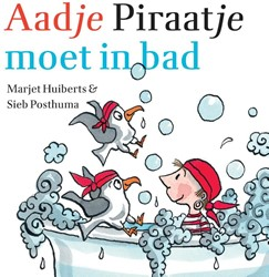 Aadje Piraatje : Aadje Piraatje moet in Huiberts, Marjet