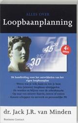 ALLES OVER LOOPBAANPLANNING -9025415067-A-ING MINDEN, JACK J.R. VAN