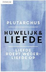 HUWELIJK & LIEFDE PLUTARCHUS