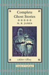Complete Ghost Stories James, Montague