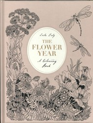 The Flower Year -A Colouring Book Duly, Leila