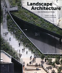 Landscape Architecture -An Introduction Holden, Robert