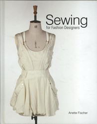 Sewing for Fashion Designers Fischer, Anette