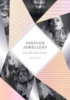 Fashion Jewellery -Catwalk and Couture Adams, Maia