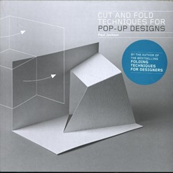 Cut and Fold Techniques for Pop-Up Desig Jackson, Paul