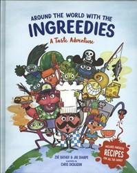 Around the World with the Ingreedies -A Taste Adventure Bather, Zoe