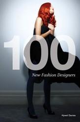 100 New Fashion Designers Davies, Hywel
