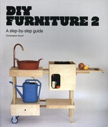 DIY Furniture 2 -A step-by-step guide Stuart, Christopher